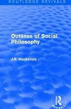 OUTLINES OF SOCIAL PHILOSOPHY REV