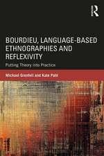 Bourdieu, Language-based Ethnographies and Reflexivity