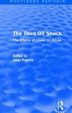 The Third Oil Shock (Routledge Revivals):  The Effects of Lower Oil Prices