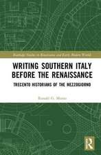 Musto, R: Writing Southern Italy Before the Renaissance