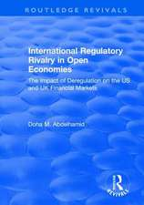 International Regulatory Rivalry in Open Economies: The Impact of Deregulation on the US and UK Financial Markets