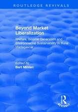 BEYOND MARKET LIBERALIZATION WELFA