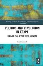 Politics and Revolution in Egypt