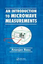AN INTRODUCTION TO MICROWAVE MEASUR