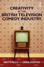 Creativity and the British Television Comedy Industry
