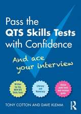 Pass the Qts Skills Tests with Confidence:  And Ace Your Interview