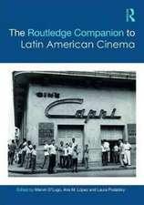 The Routledge Companion to Latin American Cinema