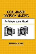 Goal-Based Decision Making