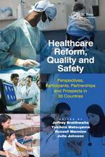 HEALTHCARE REFORM QUALITY AND SAFE