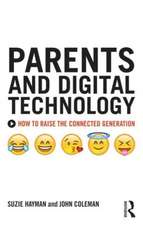 Parents and Digital Technology