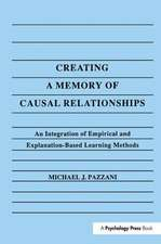 CREATING A MEMORY OF CAUSAL RELATIO