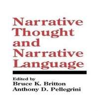 Narrative Thought and Narrative Language