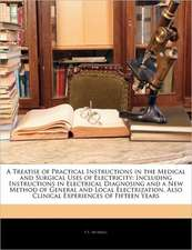 A TREATISE OF PRACTICAL INSTRUCTIONS IN