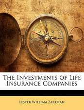 THE INVESTMENTS OF LIFE INSURANCE COMPAN