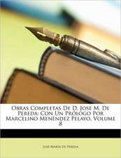OBRAS COMPLETAS DE D. JOSE M. DE PEREDA:
