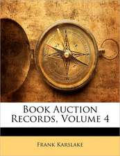 BOOK AUCTION RECORDS, VOLUME 4