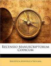 RECENSIO MANUSCRIPTORUM CODICUM