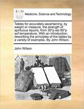 Tables for accurately ascertaining, by weight or measure, the strength of spirituous liquors, from 30�p sto 85�p sof temperature. With an introduction