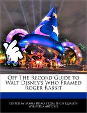 Off the Record Guide to Walt Disney's Who Framed Roger Rabbit