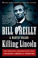 Killing Lincoln: New York Times Bestseller