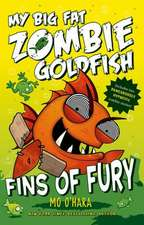 Fins of Fury:  My Big Fat Zombie Goldfish