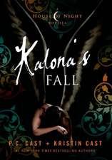 Kalona's Fall:  A Mystery of Ancient Ireland