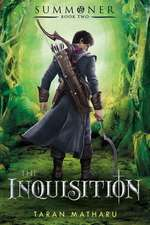 The Inquisition:  Book Two