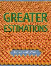 Greater Estimations