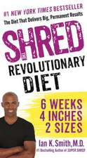 Shred:  6 Weeks 4 Inches 2 Sizes