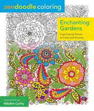 Zendoodle Coloring:  Captivating Florals to Color and Display