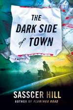The Dark Side of Town: A Mystery