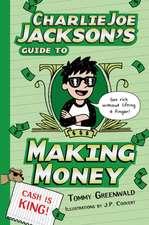 Charlie Joe Jackson's Guide to Making Money