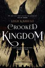 Crooked Kingdom: Six of Crows