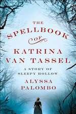 The Spellbook of Katrina Van Tassel