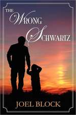 The Wrong Schwartz