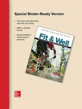Fit & Well BRIEF EDITION: Core Concepts and Labs in Physical Fitness and Wellness, Loose Leaf