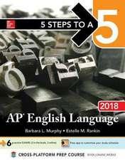 5 Steps to a 5: AP English Language 2018