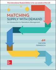 ISE Matching Supply with Demand: An Introduction to Operations Management