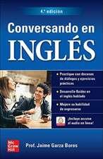 Conversando En Inglés, Cuarta Edición