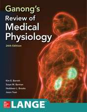 Ganong's Review of Medical Physiology 26E
