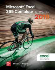 Microsoft Excel 365 Complete: In Practice, 2019 Edition