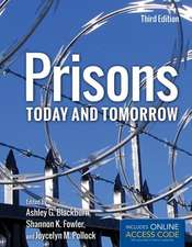 Prisons Today and Tomorrow with Access Code