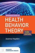 Intro to Health Behavior Theory 3e W/Companion Website