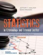 Statistics in Criminology and Criminal Justice: Analysis and Interpretation