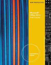 New Perspectives on Microsoft¿ Office 2013, First Course International Edition