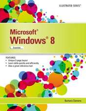 Microsoft Windows 8:  Illustrated Essentials