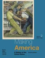 Making America:  Since 1865