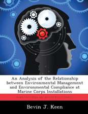 An Analysis of the Relationship Between Environmental Management and Environmental Compliance at Marine Corps Installations