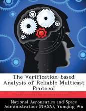The Verification-Based Analysis of Reliable Multicast Protocol