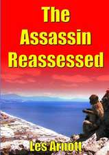 The Assassin Reassessed